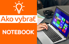 Ako vybrať notebook?