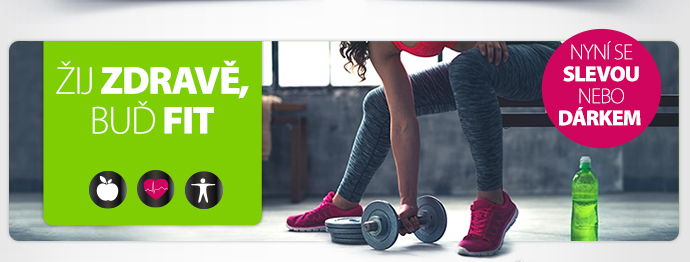 Žij zdravě, buď fit.